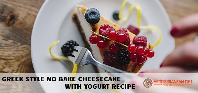 Greek style No Bake Cheesecake with Yogurt