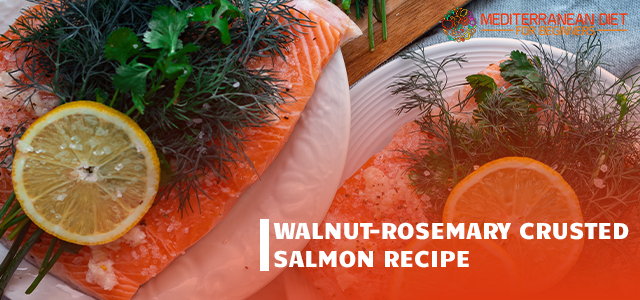 Walnut-Rosemary Crusted Salmon Recipe