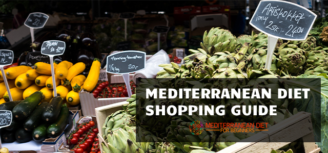 Mediterranean Diet Shopping Guide