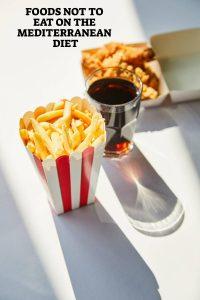 Foods NOT to Eat on the Mediterranean Diet