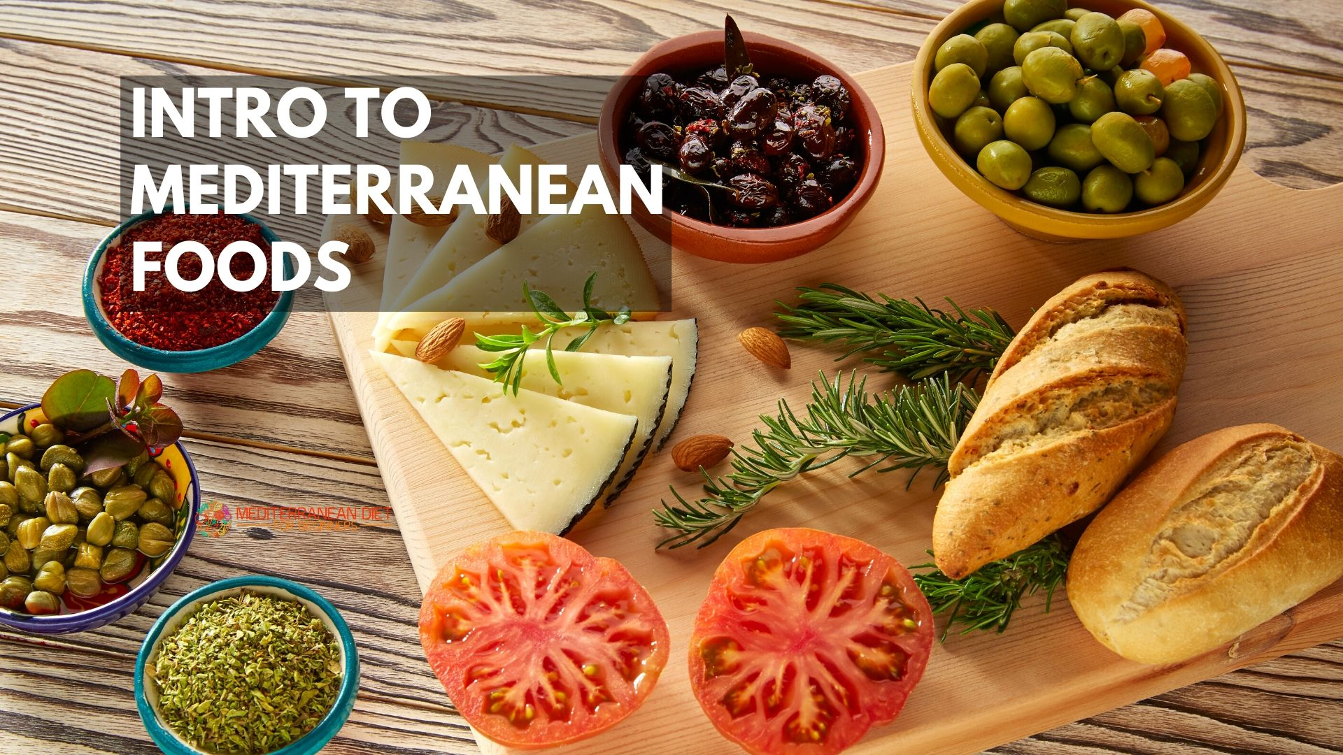 Intro to Mediterranean Foods