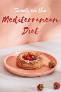 Sweets You Can Eat On Mediterranean Diet