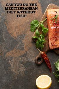 Mediterranean Diet Without Fish