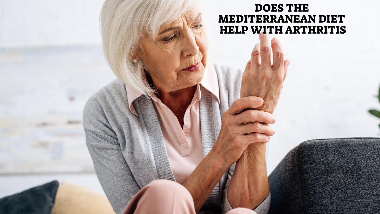 Does the Mediterranean diet help with arthritis