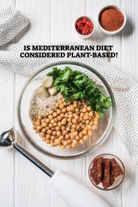 Mediterranean Diet Considered Plant-Based