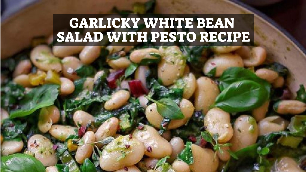 Garlicky White Bean Salad with Pesto