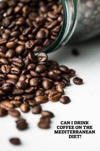 Coffee On The Mediterranean Diet
