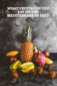 Fruits On The Mediterranean Diet