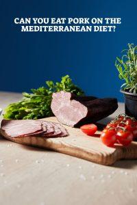 Pork On The Mediterranean Diet