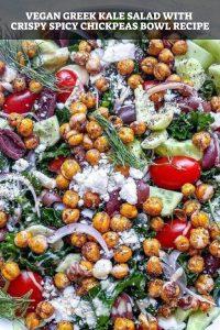 Vegan Greek Kale salad with Crispy Spicy chickpeas bowl recipe