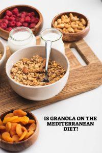 Granola On The Mediterranean Diet