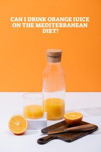 Orange Juice On The Mediterranean Diet
